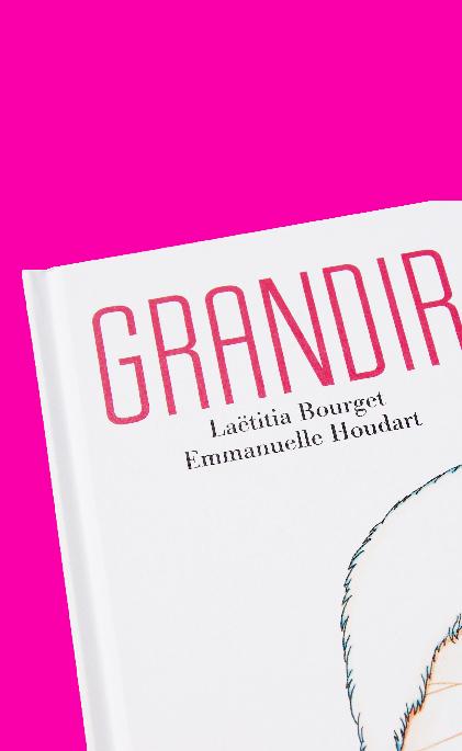 Graphisme-Fabrication - Les Grandes Personnes - Grandir